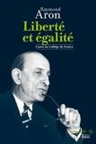 Raymond Aron - Liberté et égalité - Cours au Collège de France.