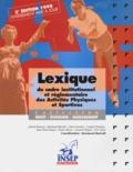 Raymond Barrull et  Collectif - LEXIQUE DU CADRE INSTITUTIONNEL ET REGLEMENTAIRE DES ACTIVITES PHYSIQUES ET SPORTIVES. - 3ème édition mise à jour 1998.