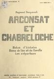Raymond Becquevort - Arconsat et Chabreloche - Notes d'histoire, noms de lieu et de famille, les colporteurs.