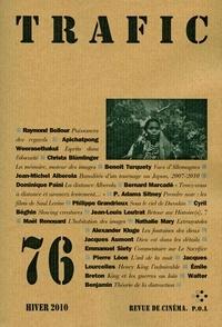 Raymond Bellour et Apichatpong Weerasethakul - Trafic N° 76 Hiver 2010 : .