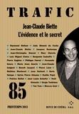 Raymond Bellour et João Bénard da Costa - Trafic N° 85, Printemps 201 : Jean-Claude Biette, l'évidence et le secret.