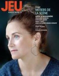Raymond Bertin et Sophie Pouliot - Jeu  : Jeu. No. 170,  2019 - Métiers de la scène.