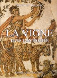 Raymond Billiard - La vigne dans l'Antiquité.