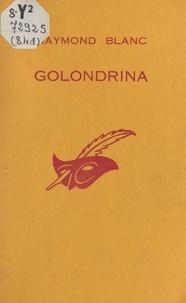 Raymond Blanc et Albert Pigasse - Golondrina.