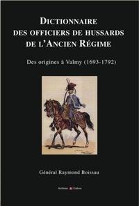 Histoiresdenlire.be Dictionnaire des officiers de hussards de l'Ancien Régime Image