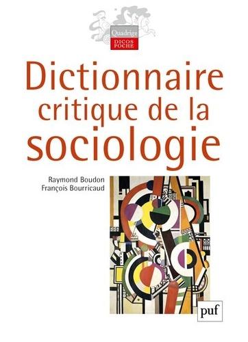 Raymond Boudon et François Bourricaud - Dictionnaire critique de la sociologie.