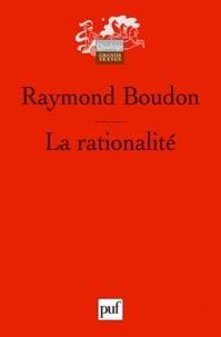 Raymond Boudon - La rationalité.