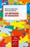 Raymond Boudon et Renaud Fillieule - Les méthodes en sociologie.
