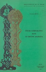 Raymond Boyd - Étude comparative dans le groupe Adamawa.