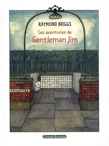 Raymond Briggs - Les aventures de Gentleman Jim.