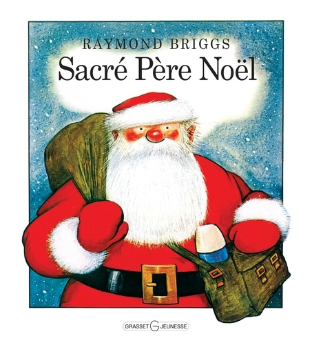 Raymond Briggs - Sacré Père Noël.