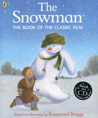Raymond Briggs - The Snowman - The Book Of The Classic Film. 1 CD audio MP3