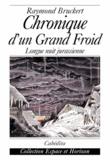 Raymond Bruckert - CHRONIQUE D'UN GRAND FROID. - Longue nuit jurassienne.