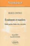 Raymond Brun et Naoual Belouaggadia - Ecoulements et transferts - Fluides parfaits, fluides réels, convection.
