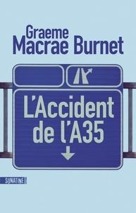 Télécharger des livres audio pour allumer le feu L'accident de l'A35