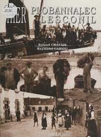 Raymond Cariou et Roland Chatain - Hier Plobannalec-Lesconil.