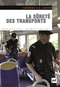 Raymond Carter - La sûreté des transports - Les transports face aux risques et menaces terroristes.