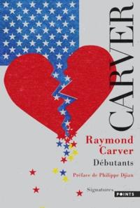 Raymond Carver - Débutants.