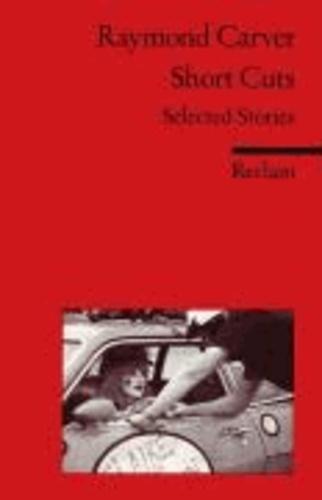 Carola Jeschke et Raymond Carver - Short Cuts - Selected Stories.