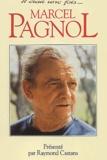 Raymond Castans - Il était une fois ... Marcel Pagnol.