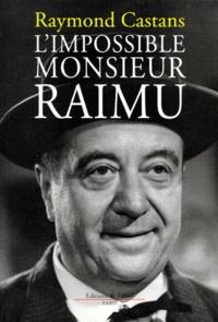 Galabria.be L'impossible monsieur Raimu Image