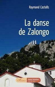 Raymond Castells - La danse de Zalongo.