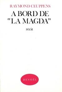 Raymond Ceuppens - A bord de la Magda.