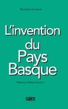 Raymond Chabaud - L'invention du Pays Basque.