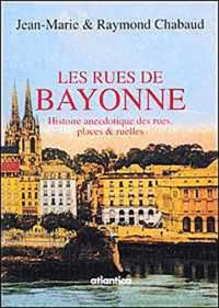 Raymond Chabaud - Les rues de Bayonne.