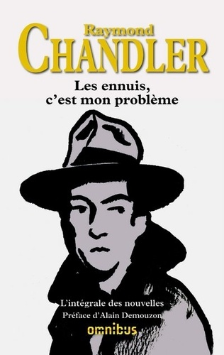 https://products-images.di-static.com/image/raymond-chandler-les-ennuis-c-est-mon-probleme/9782258079823-475x500-1.jpg
