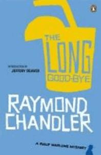 Raymond Chandler - The Long Good-Bye.