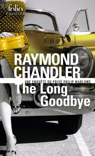 Raymond Chandler - The long goodbye.