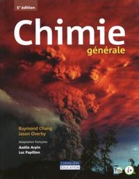 Raymond Chang et Jason Overby - Chimie générale.