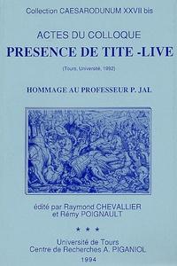 Raymond Chevallier et Rémy Poignault - Présence de Tite-Live - Hommage au Professeur P. Jal.