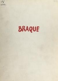 Raymond Cogniat et Madeleine Ledivelec-Gloeckner - Braque.