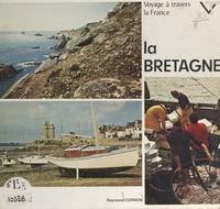 Raymond Cornon et  Collectif - Voyage à travers la Bretagne.