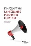 Raymond Corriveau et Guillaume Sirois - L' information - La nécessaire perspective citoyenne.