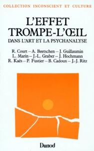 Raymond Court et André Beetschen - L'Effet trompe-l'oeil dans l'art et la psychanalyse.