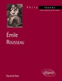 "Raymond Dany - ""Émile"", Rousseau."