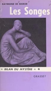 Raymond de Becker et Robert Amadou - Les songes.