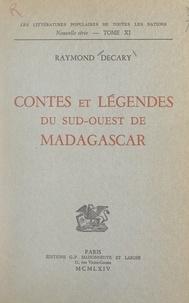 Raymond Décary - Contes et légendes du Sud-Ouest de Madagascar.
