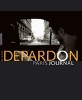 Raymond Depardon - Depardon, Paris-Journal.