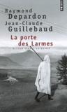 Raymond Depardon et Jean-Claude Guillebaud - La porte des Larmes - Retour vers l'Abyssinie.