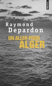 Raymond Depardon - Un aller pour Alger.