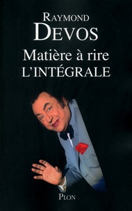 Raymond Devos - Matière à rire.