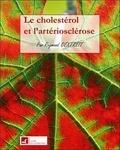 Raymond Dextreit - Le cholestérol et l'artériosclérose.