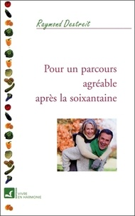Raymond Dextreit - Parcours agréable après la soixantaine.