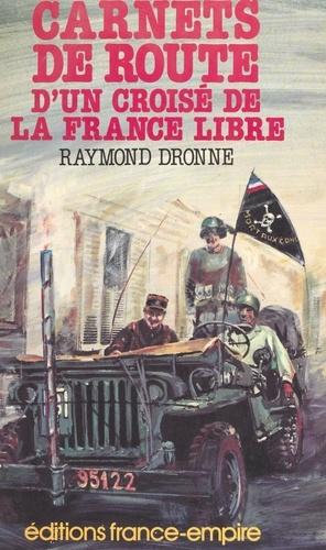 Carnets de route d'un croisé de la France libre
