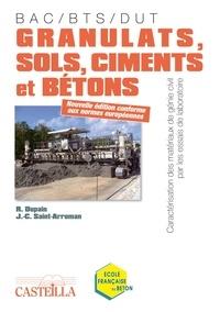 Raymond Dupain - Granulats, sols, ciments et bétons - Caractérisation des matériaux de génie civil par les essais de laboratoire.