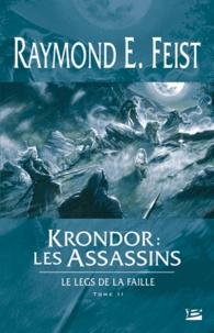 Raymond E Feist et Isabelle Pernot - Krondor : Le Legs de la Faille Tome 2 : Les Assassins.